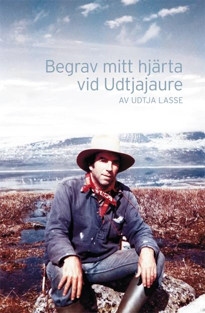 Bgrav mitt hjärta vid Udtjajaure Foto: författarens?