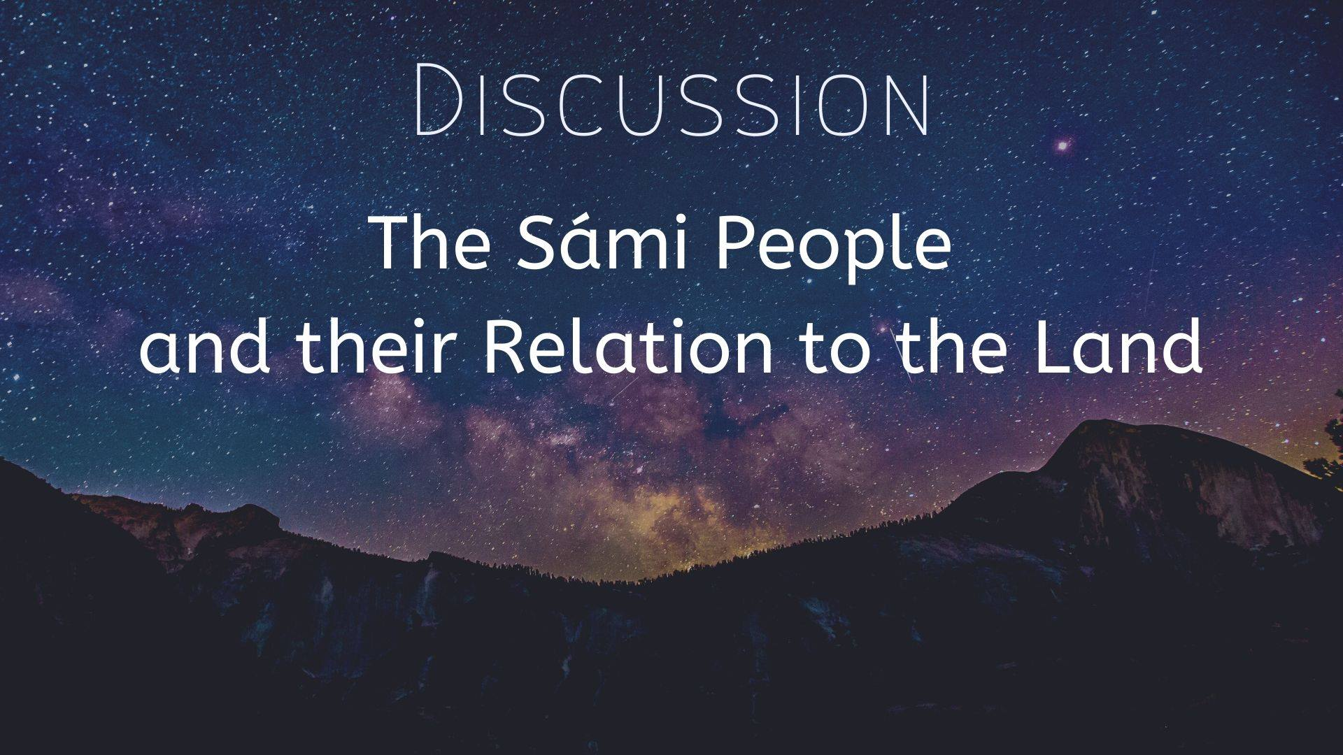 Discussion: The Sámi People and their Relation to the Land - 2 dec