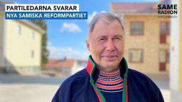 Politik Sápmi - Partiledarintervju med Ronny Svarto, Nya samiska reformpartiet 29 april kl 15.00 - Sameradiopodden | Sveriges Radio